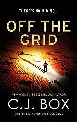 Off the Grid (Joe Pickett) by C.J. Box (2016-03-10)