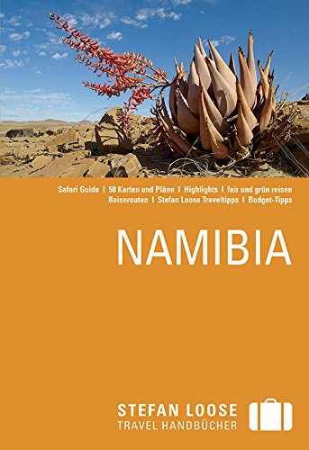 Stefan Loose Reiseführer Namibia: mit Safari-Guide