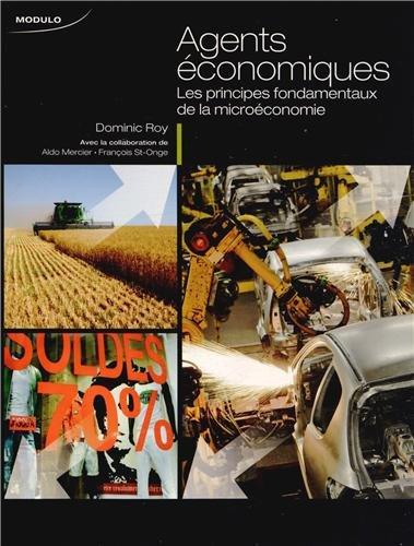 Agents économiques : Les principes fondamentaux de la microéconomie