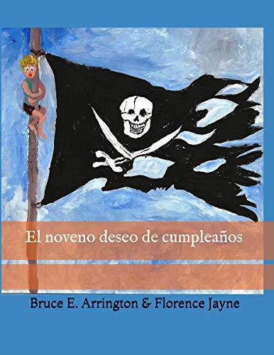 El noveno deseo de cumpleaños por Bruce E. Arrington