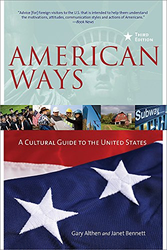 American Ways: A Cultural Guide to the United States of America por Gary Althen