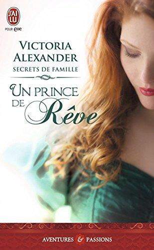 Secrets de famille (Tome 1) - Un prince de rve