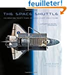 The Space Shuttle: Celebrating Thirty...