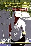 Preparación Física Y Prevención de Lesiones en el Tenis