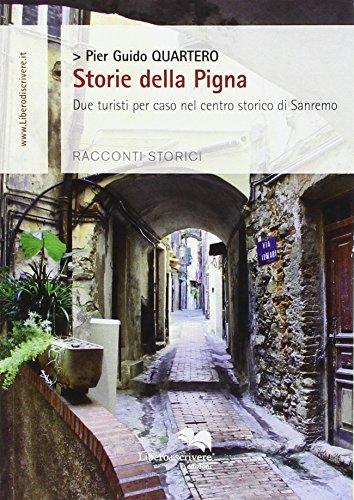 Storie della pigna due turisti per caso nel centro storico di Sanremo