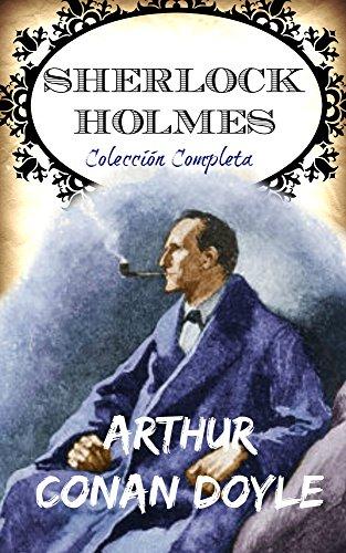Sherlock Holmes — Colección Completa con Bonus (Spanish Edition)