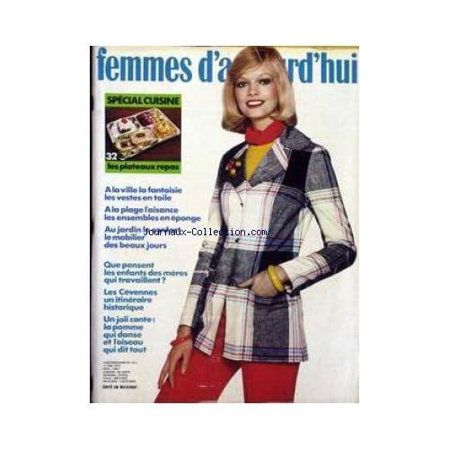 FEMMES D'AUJOURD'HUI [No 1411] du 17/05/1972 - SPECIAL CUISINE - JARDIN - ENFANTS DES MERES QUI TRAVAILLENT - LES CEVENNES.