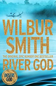 River God (The Egyptian Series Book 1) by [Smith, Wilbur]