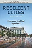 Resilient Cities: Overcoming Fossil-Fuel Dependence