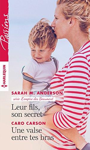 Leur fils, son secret - Une valse entre tes bras (L'empire des Beaumont t. 4) (French Edition) (Bra Anderson)