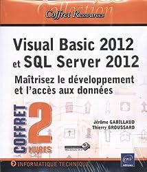 Visual Basic 2012 et SQL Server 2012 - Coffret de 2 livres : Maîtrisez le développement et l'accès aux données