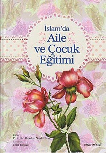 Islamda Aile ve Cocuk Egitimi