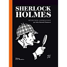 Sherlock Holmes. Détective consultant