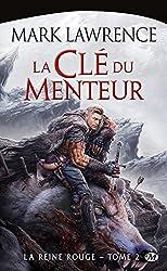 La Clé du menteur: La Reine Rouge, T2 (French Edition)