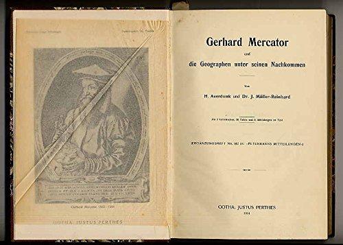Averdunk, H(einrich) und Müller-Reinhard, J.: Gerhard Mercator und die Geographen unter seinen Nachkommen.
