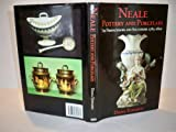 Neale Pottery and Porcelain, 1763-1820