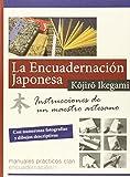 La Encuadernación Japonesa. Instrucciones De Un Maestro Artesano (Manuales prácticos Clan)