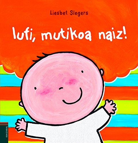 Iufi, Mutikoa Naiz! (Album Bereziak) por Liesbet Slegers