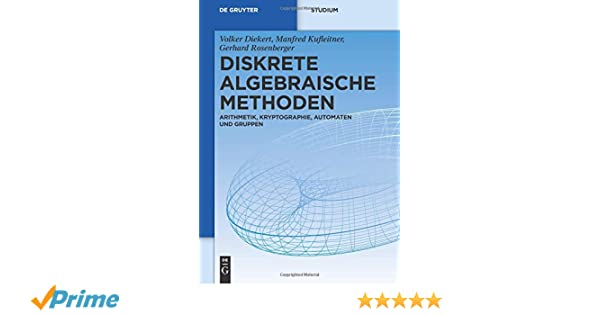 Kryptologie: Algebraische Methoden und Algorithmen (German Edition)