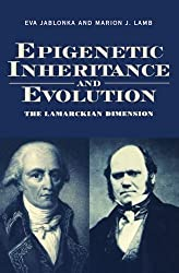 Epigenetic Inheritance and Evolution: The Lamarckian Dimension by Jablonka, Eva, Lamb, Marion (1995) Taschenbuch