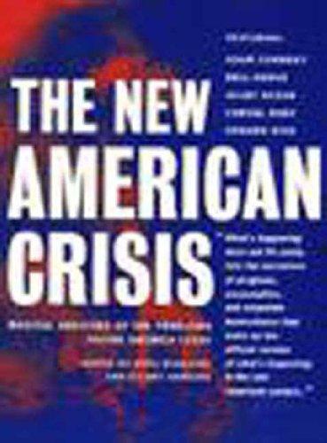 Preisvergleich Produktbild The New American Crisis: Radical Analyses of the Problems Facing America Today