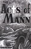 The Acts of Mann (English Edition)