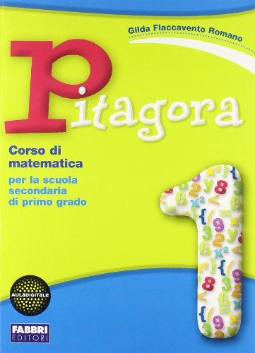Pitagora. Con quaderno matematica-Matematica con il computer. Per la Scuola media. Con CD-ROM. Con espansione online: 1