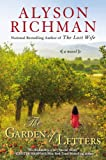 Front cover for the book The Garden of Letters by Alyson Richman