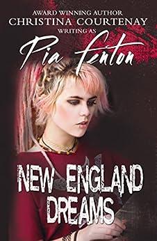 New England Dreams (Northbrooke High Book 4) by [Fenton, Pia]
