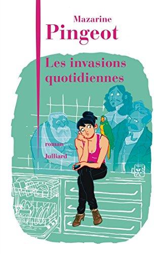Les invasions quotidiennes - Mazarine Pingeot sur Bookys