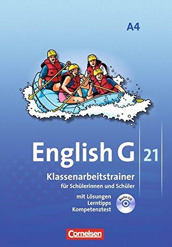 English G 21 - Ausgabe A: Band 4: 8. Schuljahr - Klassenarbeitstrainer mit Lösungen und CD
