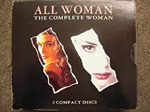 All Woman Vol.1 & 2: the Complete Woman [UK Import]
