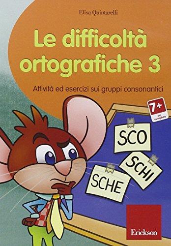 Le difficoltà orotgrafiche. CD-ROM: 3