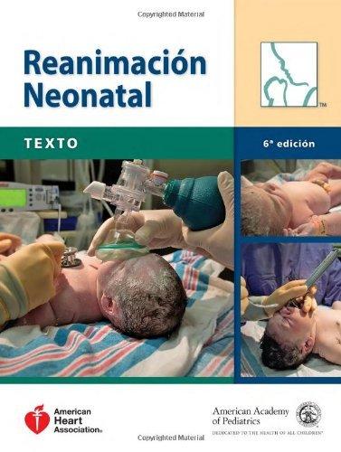 Reanimacion Neonatal/Spanish NRP Textbook: Texto (Spanish Edition) by American Academy of Pediatrics (2011-10-01)