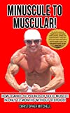 Minuscule To Muscular!: Nutrition, Exercise, Fitness, Dieting Muscle Book!