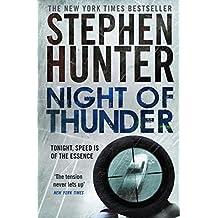 Night Of Thunder A Bob Lee Swagger Sniper Thriller