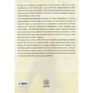 Arte y archivo, 1920-2010: Genealogías, tipologías y discontinuidades (Arte co