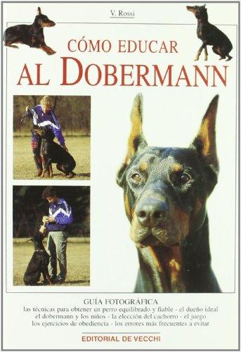 Cómo educar al dobermann (Animales)