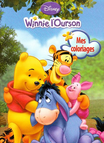 Winnie l'Ourson : Mes coloriages par Disney
