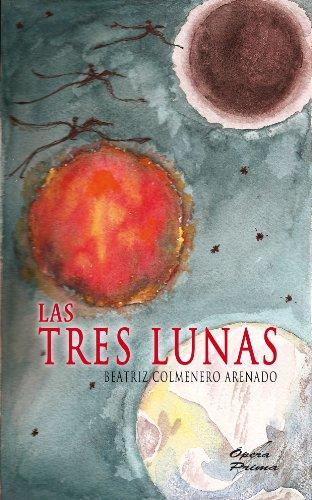 Las Tres Lunas por Beatriz Colmenero Arenado