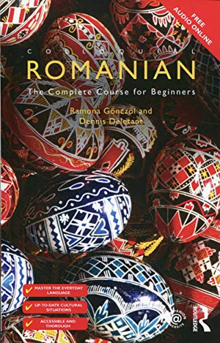 Colloquial Romanian: The Complete Course for Beginners (Colloquial Series (Book Only)) PDF Books