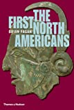 The First North Americans: An Archaeological Journey (Ancient Peoples and Places)