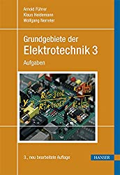 Grundgebiete der Elektrotechnik: Band 3: Aufgaben