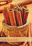 Kräuter, Gewürze & Co. 2019 (Wandkalender 2019 DIN A3 hoch): Naturprodukte für schmackhaftes Aroma (Monatskalender, 14 Seiten ) (CALVENDO Lifestyle)