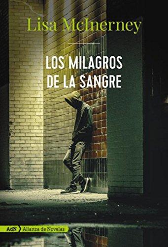 Los milagros de la sangre (AdN) (Adn Alianza De Novelas) eBook: Lisa McInerney, Javier Calvo Perales: Amazon.es: Tienda Kindle