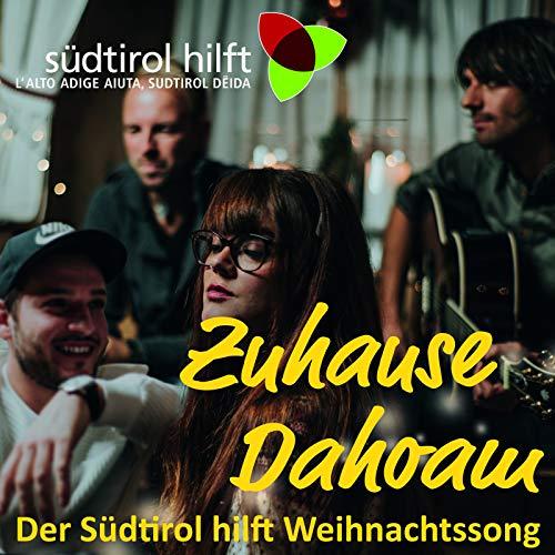 Zuhause Dahoam: Der Südtirol H...