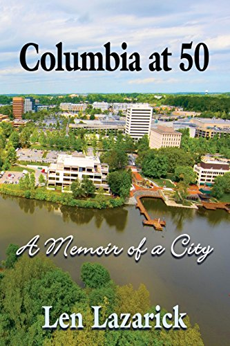 Columbia at 50: A Memoir of a City