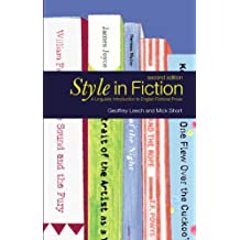 Style in Fiction: A Linguistic Introduction to English Fictional Prose (English Language Series)