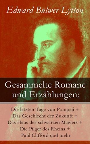 gesammelte-romane-und-erzahlungen-die-letzten-tage-von-pompeji-das-geschlecht-der-zukunft-das-haus-d