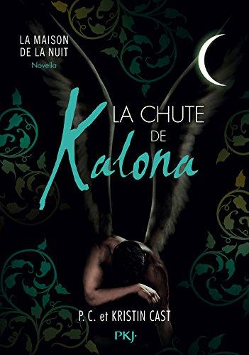 La Chute de Kalona : inédit Maison de l...